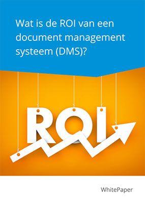 Whitepaper Wat is de ROI van een document management systeem